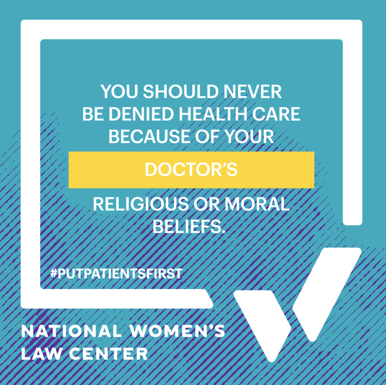 You should never be denied healthcare because of your doctor's religious or moral beliefs.